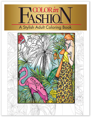 Color in Fashion - A Stylish Adult Coloring Book