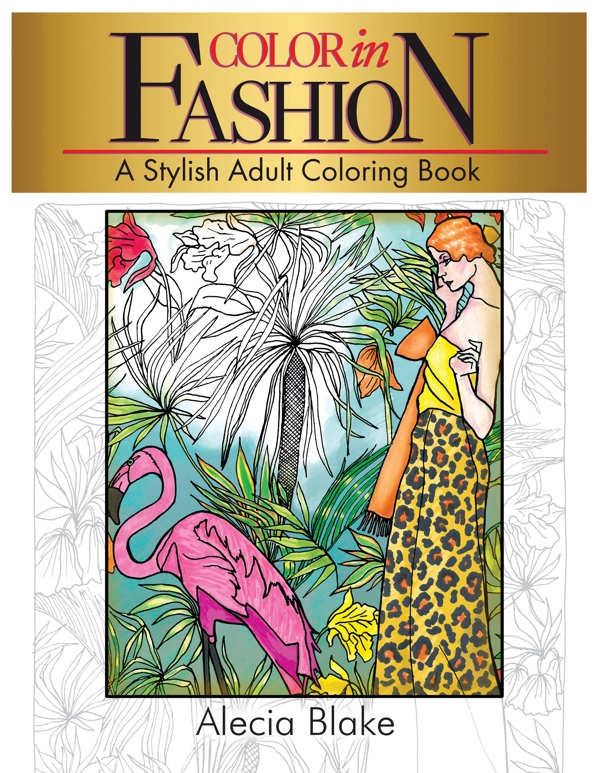 "Cover of the coloring book ""Color in Fashion"" by Alecia Blake"